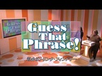 Guess That Phrase! 1.JPG